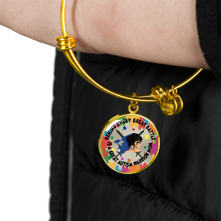 Behind Every Great Battle is a Great Autism Warrior Mom - Circle - Luxury Necklace or Bangle