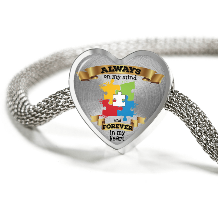 Always On My Mind Forever in My Heart Luxury Bracelet Charm - Autism