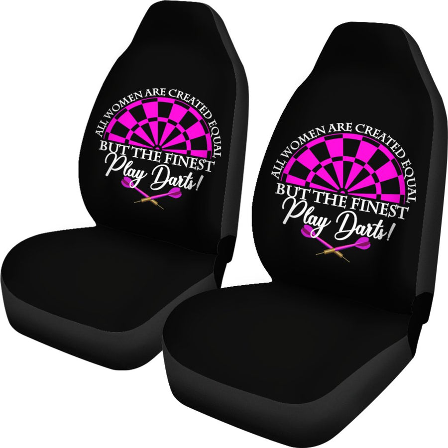 All Women Are Created Equal But The Finest Play Darts Car Seat Covers