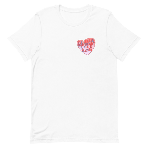 Break Your Heart Like Allison - Short-Sleeve Unisex T-Shirt