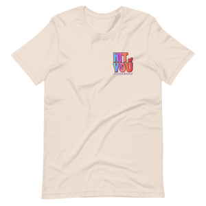 Hit of You Short-Sleeve Unisex T-Shirt