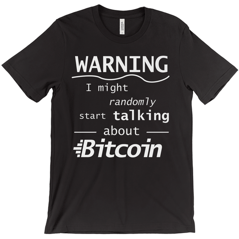 Bitcoin Warning T-Shirt - URBitcoinwear Bitcoin Fashion Store