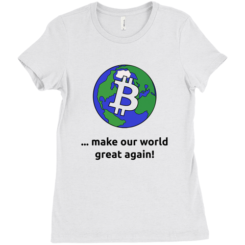 Bitcoin - make our world great again - Women's Edition - URBitcoinwear Bitcoin Fashion Store