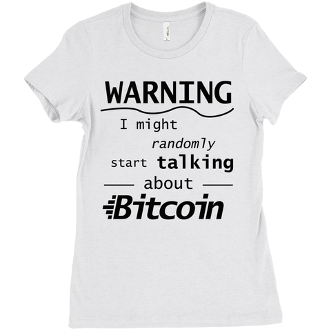 Bitcoin Warning T-Shirt - Women's Edition - URBitcoinwear Bitcoin Fashion Store