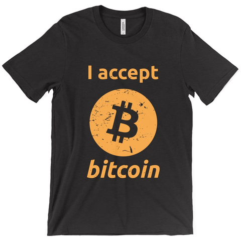 I accept bitcoin T-Shirt - URBitcoinwear Bitcoin Fashion Store
