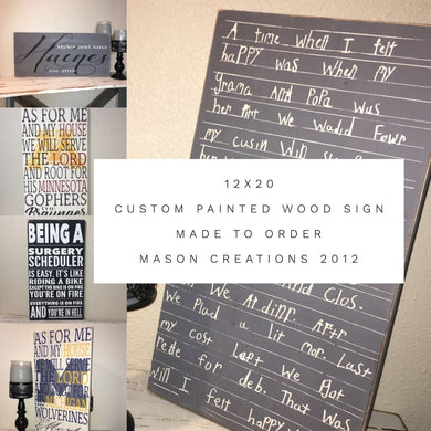 12X20 Custom Painted Wood Sign- Designed Just For You! Sign