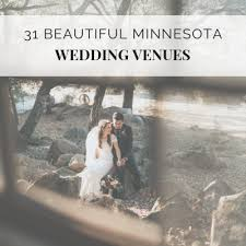 31 Beautiful Minnesota Wedding Venues