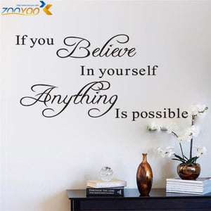 if you believe in yourself anything is possible inspirational quotes wall decals decorative stickers.