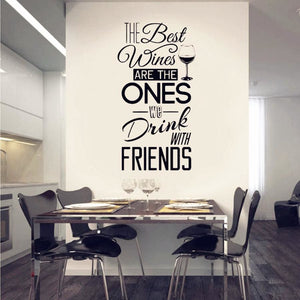 "Kitchen Quotes Wall Decal "" The Best Wines...With Friends "" Vinyl Wall Sticker Dining Room , Kitchen - MBMCITY"