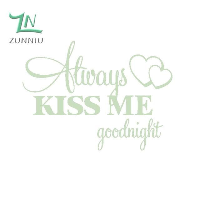 T06014 Romantic Mural Love Vinyl Wall Stickers Bedroom Quotes decals Always Kiss Me Goodnight Home Pea Green / 42x57cm