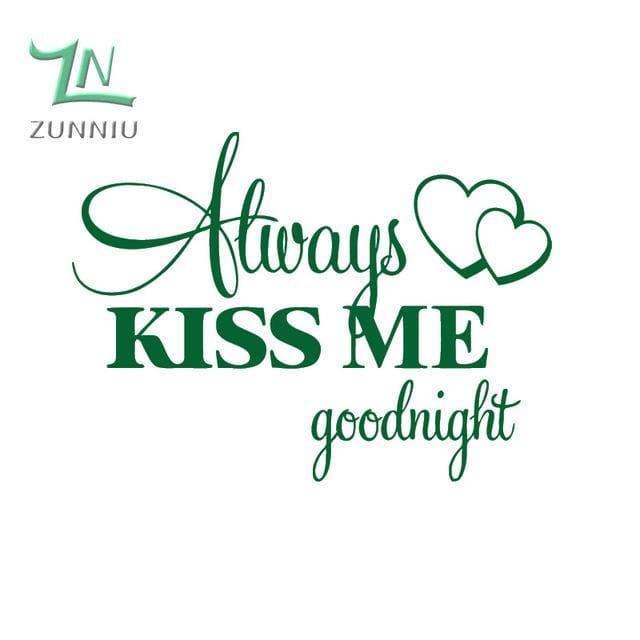 T06014 Romantic Mural Love Vinyl Wall Stickers Bedroom Quotes decals Always Kiss Me Goodnight Home Green / 42x57cm