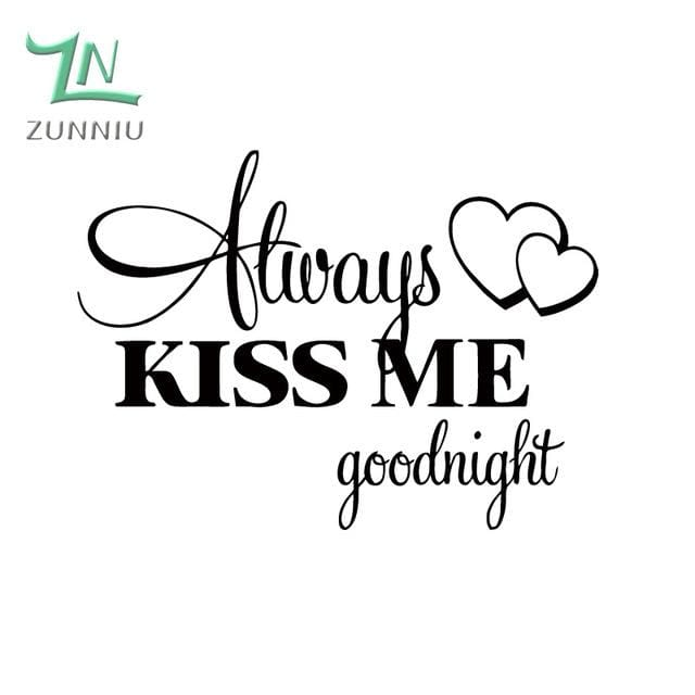 T06014 Romantic Mural Love Vinyl Wall Stickers Bedroom Quotes decals Always Kiss Me Goodnight Home Black / 42x57cm