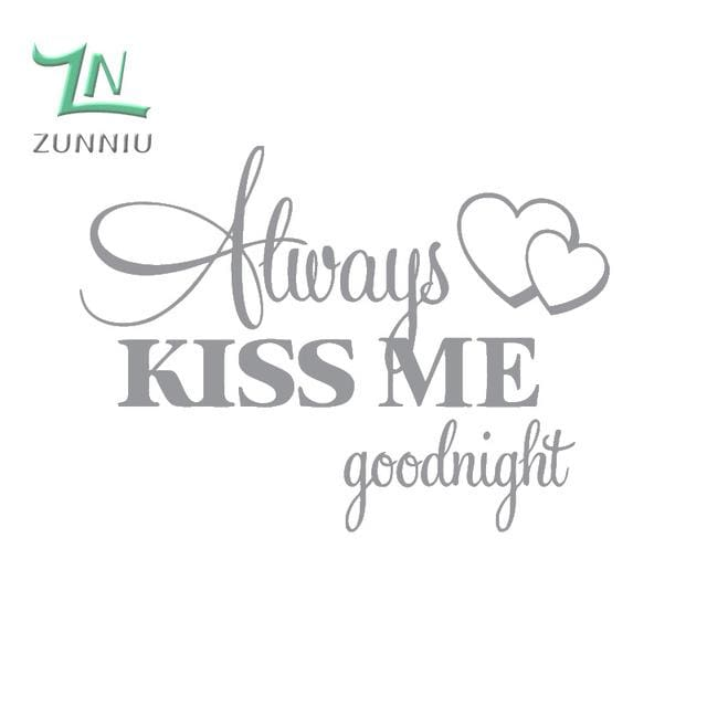 T06014 Romantic Mural Love Vinyl Wall Stickers Bedroom Quotes decals Always Kiss Me Goodnight Home Light Grey / 42x57cm
