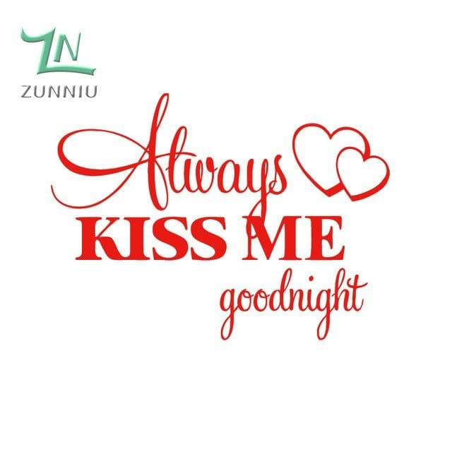 T06014 Romantic Mural Love Vinyl Wall Stickers Bedroom Quotes decals Always Kiss Me Goodnight Home Red / 42x57cm