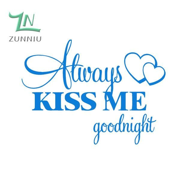 T06014 Romantic Mural Love Vinyl Wall Stickers Bedroom Quotes decals Always Kiss Me Goodnight Home Blue / 42x57cm