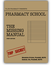 Pharmacy School: The Missing Manual 1st edition