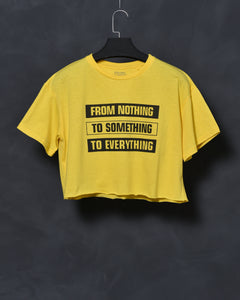 From Nothing To Something To Everything - Yellow Top for Women