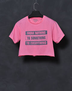 From Nothing To Something To Everything - Light Pink Top for Women