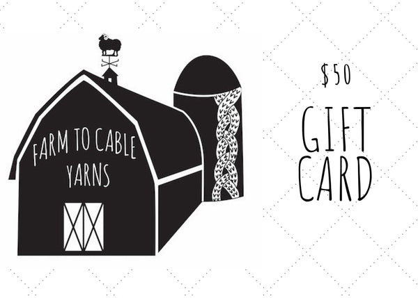 Gift Card - Farm to Cable Yarns