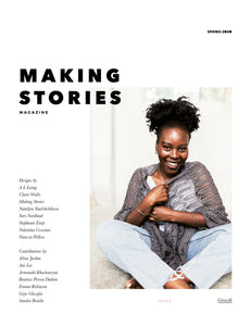 Making Stories Magazine - Issue 3 - Farm to Cable Yarns