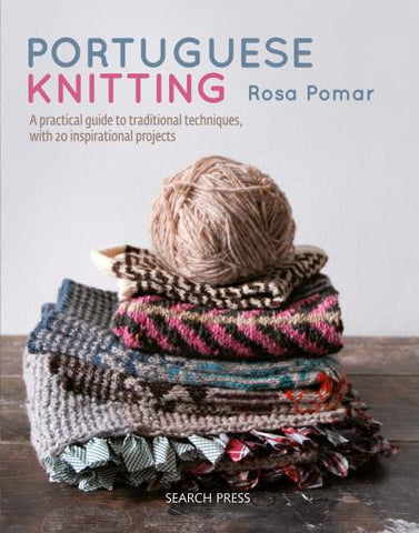 Portuguese Knitting - Rosa Pomar - Farm to Cable Yarns
