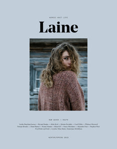 Laine Magazine - Issue 7 (Winter/Spring 2019) - AVAILABLE FOR PRE ORDER - Farm to Cable Yarns