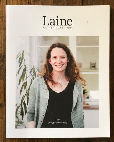 Laine Magazine - Issue Two spring/summer 2017 - Farm to Cable Yarns