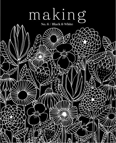 Making Magazine - No. 6 Black and White - SOLD OUT - Farm to Cable Yarns