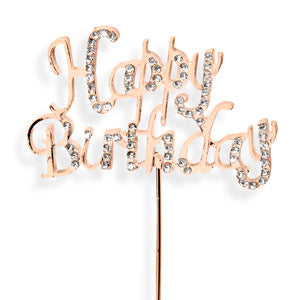 Happy Birthday Rose Gold Cake Topper