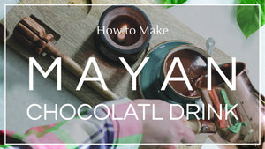 Recipe: Mayan Chocolatl Drink - Co Chocolat