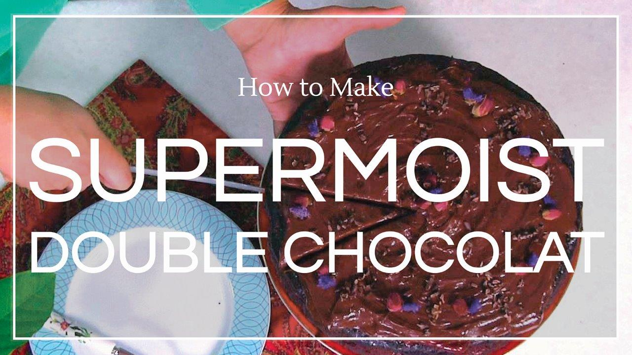 Co Chocolat Recipe: Supermoist Double Chocolat Cake
