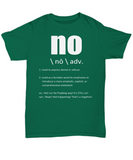 No Means NO! T-Shirt