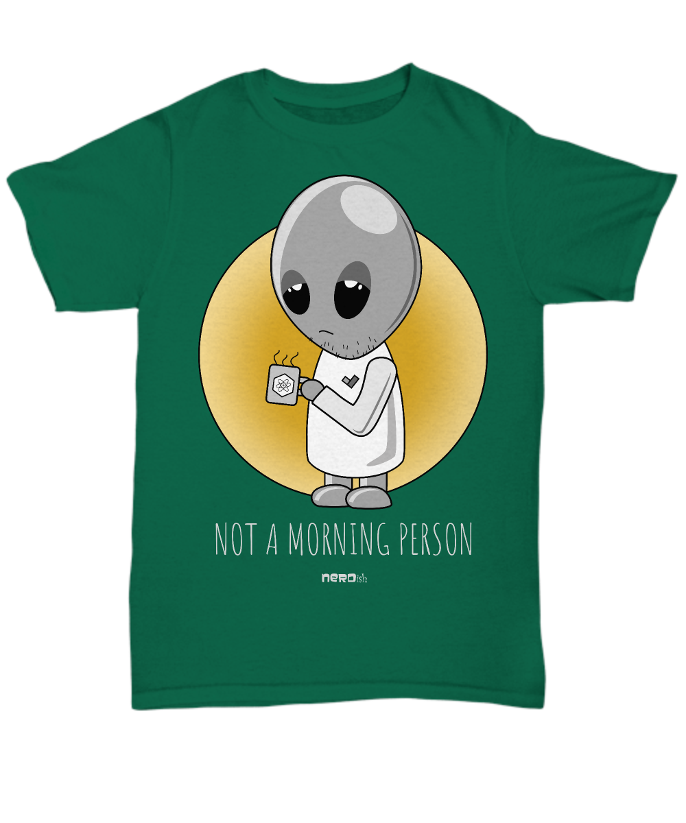 Not a Morning Person Grey T-Shirt