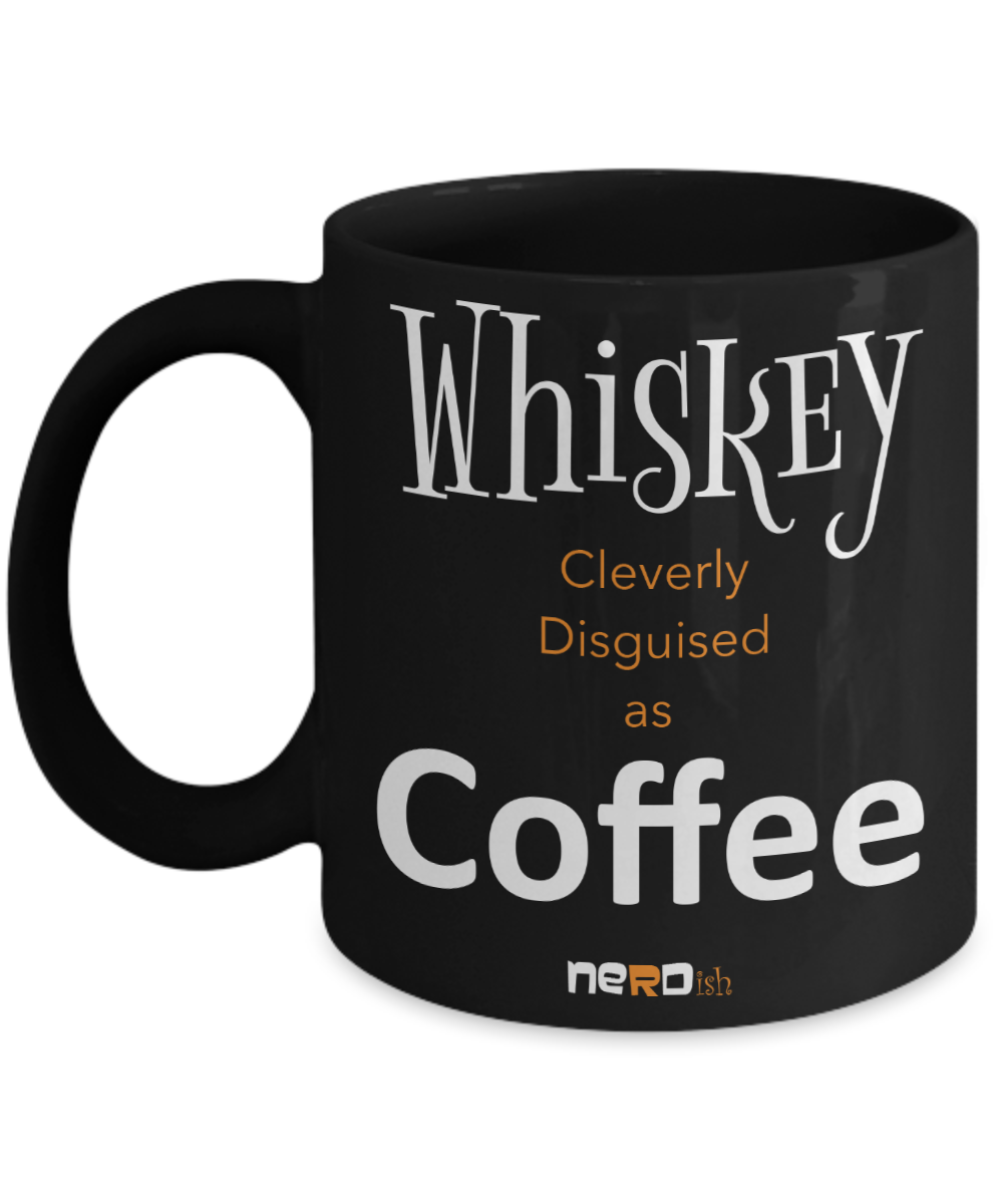 Whiskey Disguised as Coffee