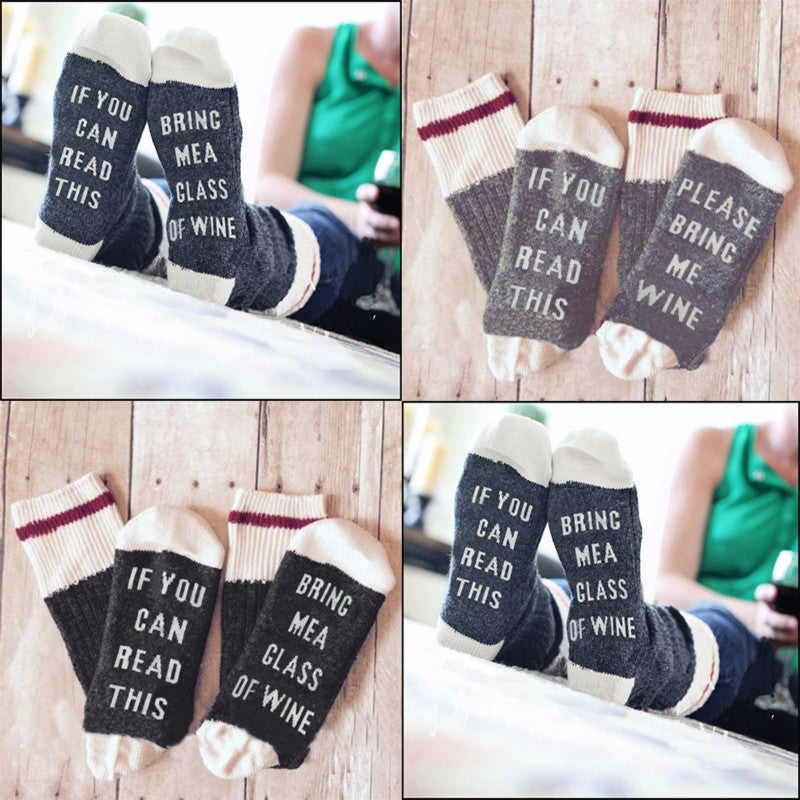 """If You Can Read This, Bring Me Wine"" Socks"