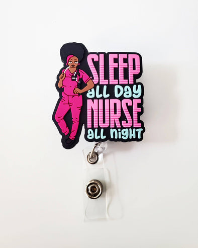 'Sleep all Day Nurse all Night' Pink & Blue Healthcare Worker ID Badge