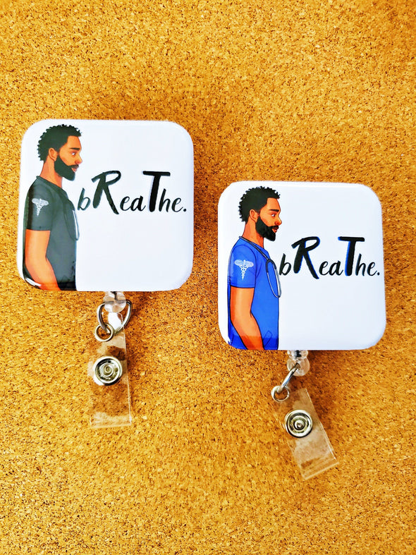 Respiratory Therapist Male Badge Breathe in 2 Colors - Reflections By Zana