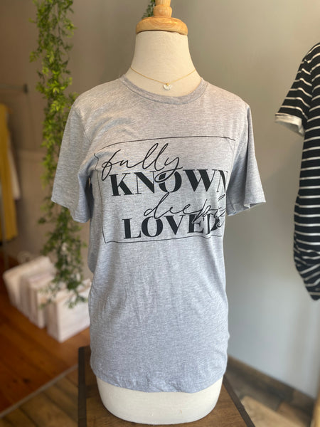 Fully Known, Deeply Loved Tee