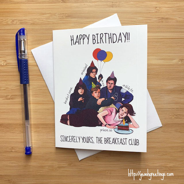 Breakfast Club Birthday Card