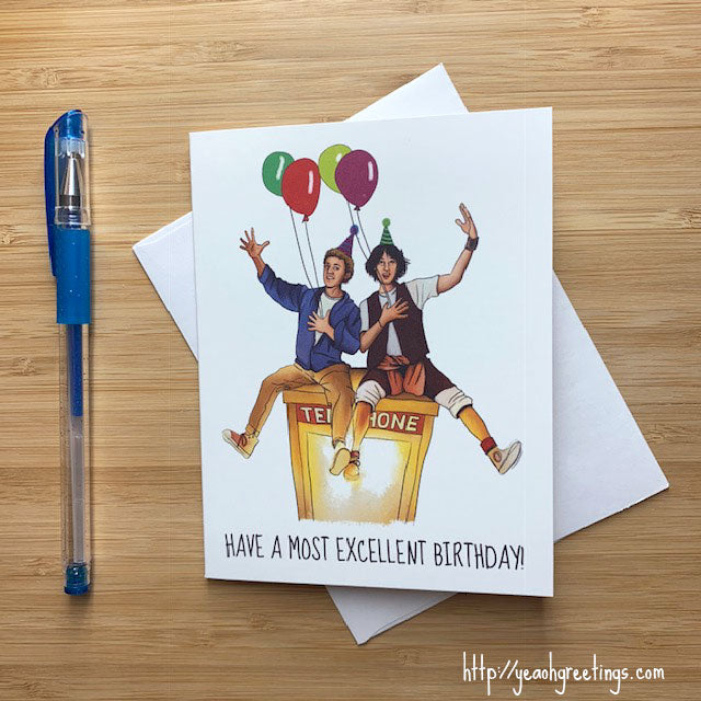 Bill and Ted Birthday Card