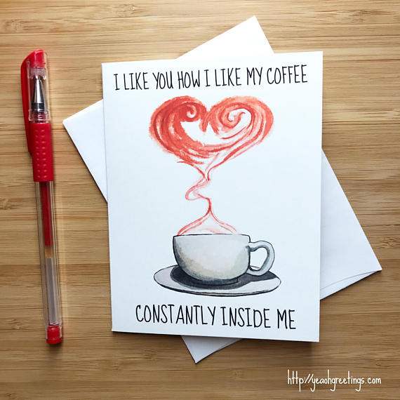 Cute Coffee Love Card Snarky Inappropriate Anniversary