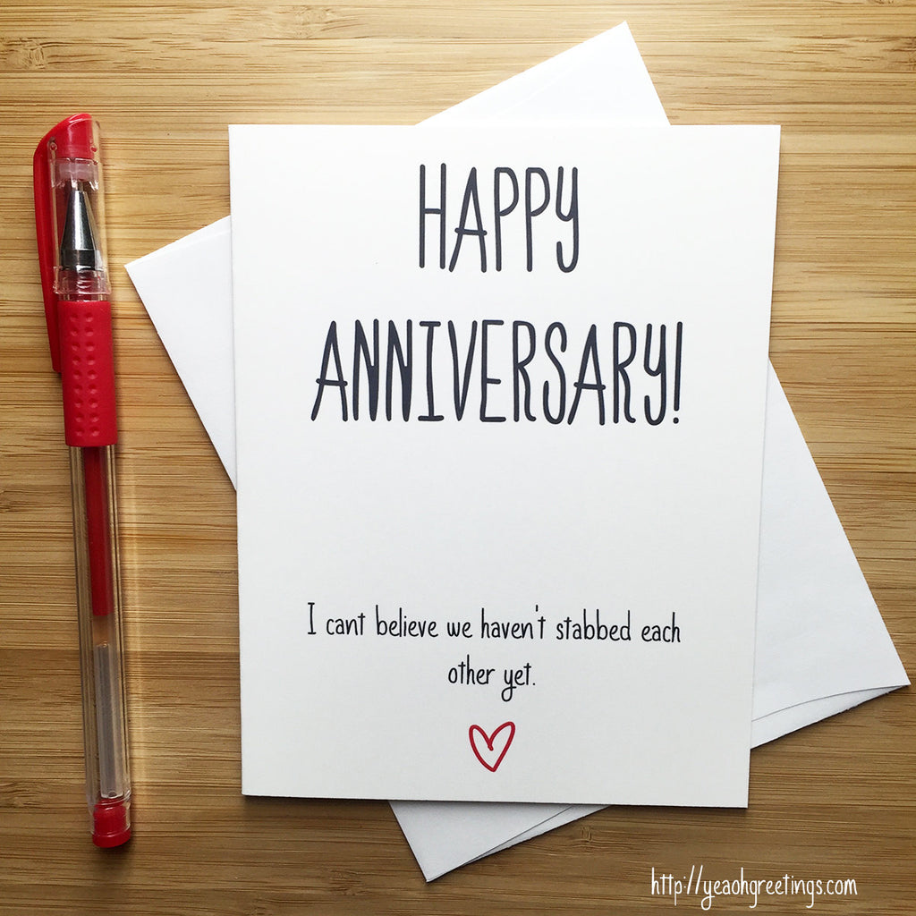Snarky Happy Anniversary Card