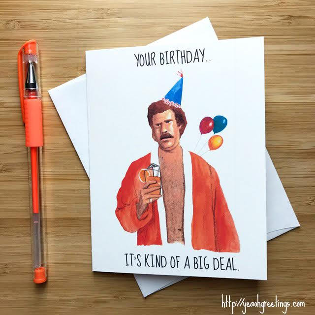 Anchorman Ron Burgandy Birthday Greeting Card