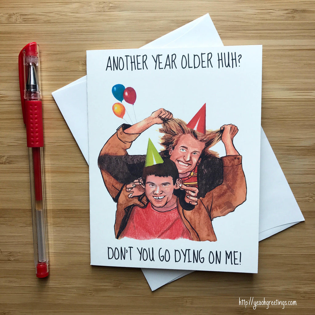 Dumb and Dumber Birthday Greeting Card