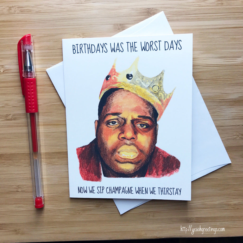 Notorious B.I.G Birthday Card