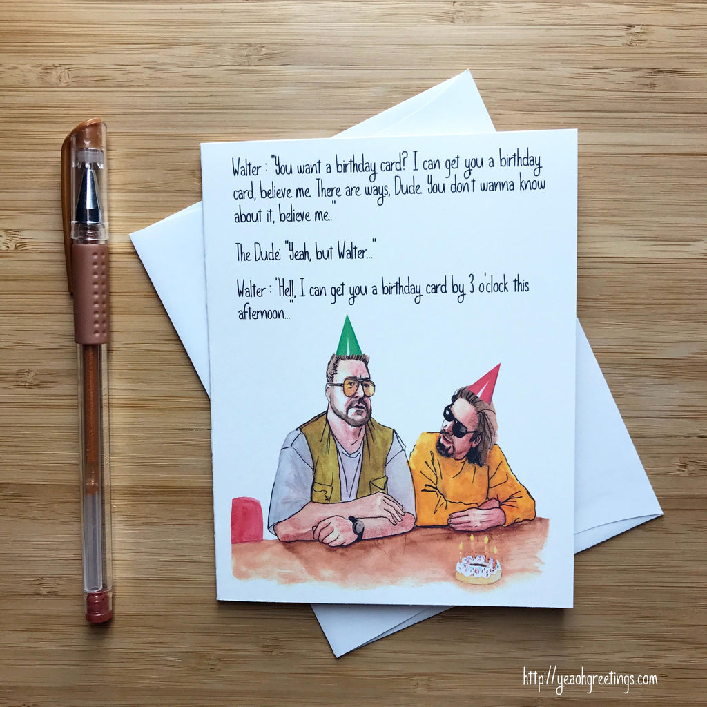 Big Lebowski Birthday Greeting Card