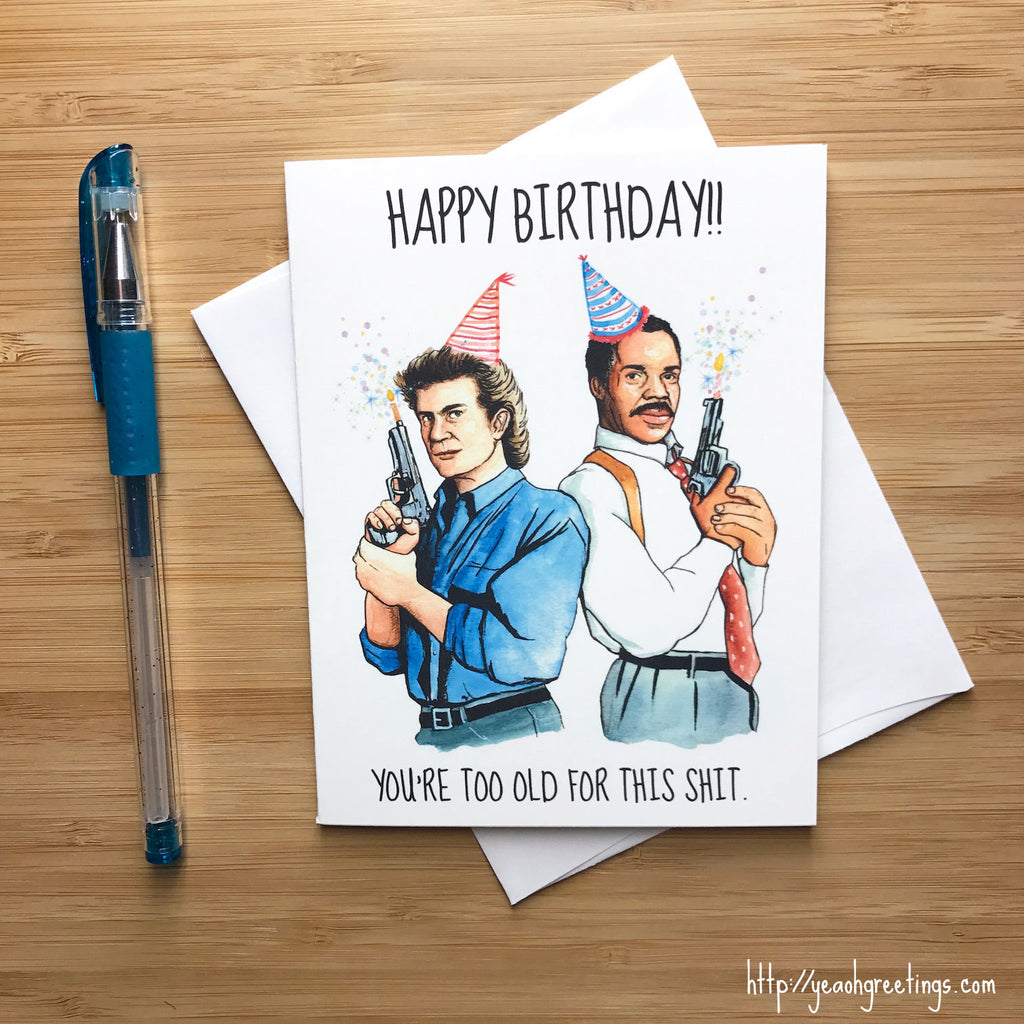 Lethal Weapon Birthday Card