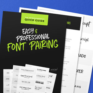 The MyDesignDeals Quick Guide to Easy & Professional Font Pairing