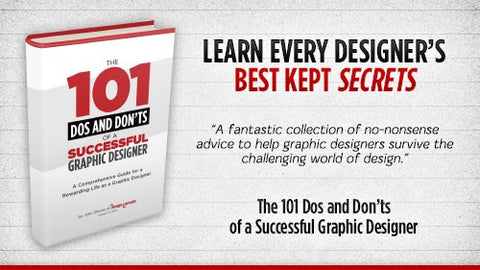 The 101 Dos and Don'ts of a Successful Graphic Designer - Only $4.50 - MyDesignDeals