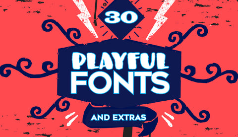 30 Playful Fonts & Extras! - Only $39 - MyDesignDeals